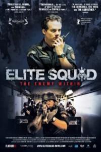 elite Squad- The Enemy