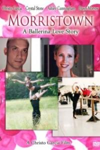 Morristown A Ballerina Love Story