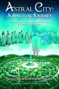 Astral City- A Spiritual Journey