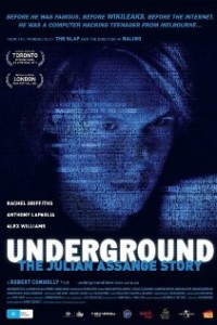 Underground The Julian Assange Story