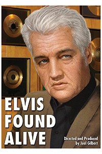 Elvis-Found-Alive-2012
