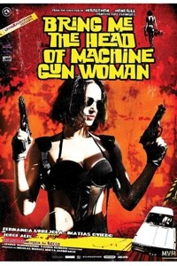 Bring-The-Head-Of-Machine-Gun-Woman