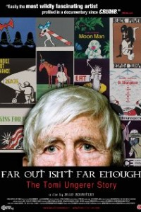 Far Out Isn't Far Enough- The Tomi Ungerer