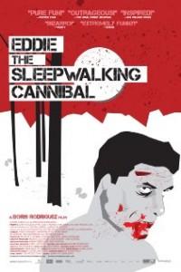 Eddie- The Sleepwalking Cannibal